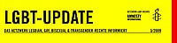 LGBT-Update. Love Goes Beyond This - Amnesty International LGBT-Gruppe in Oesterreich